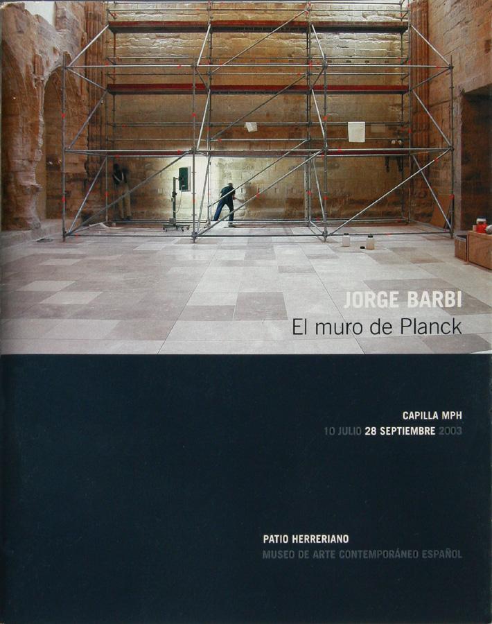 El Muro de Planck, Jorge Barbi